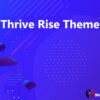 Thrive Rise Theme