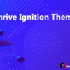 Thrive Ignition Theme
