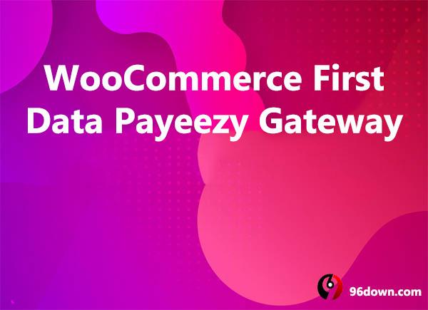 WooCommerce First Data Payeezy Gateway