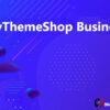 MyThemeShop Business