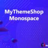 MyThemeShop Monospace