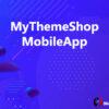 MyThemeShop MobileApp