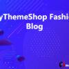 MyThemeShop Fashion Blog
