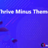 Thrive Minus Theme