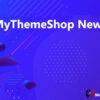 MyThemeShop News