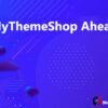 MyThemeShop Ahead