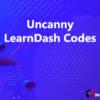 Uncanny LearnDash Codes
