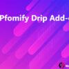 WPfomify Drip Add-on
