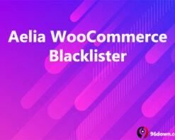 Aelia WooCommerce Blacklister