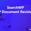 SearchWP WP Document Revisions