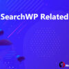 SearchWP Related