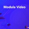 Modula Video