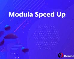 Modula Speed Up